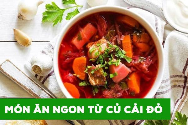 những món ăn ngon từ củ cải đỏ