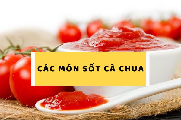 Cách làm các món sốt cà chua