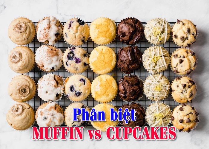 Phân biệt bánh Muffin Và Cupcakes